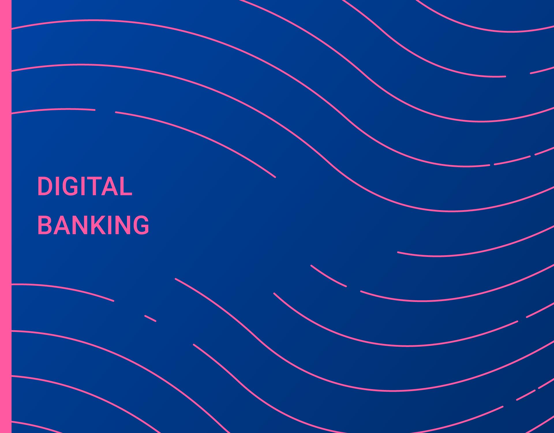 Rapporto Digital Banking 2020 - Mobile e Internet Banking allo specchio