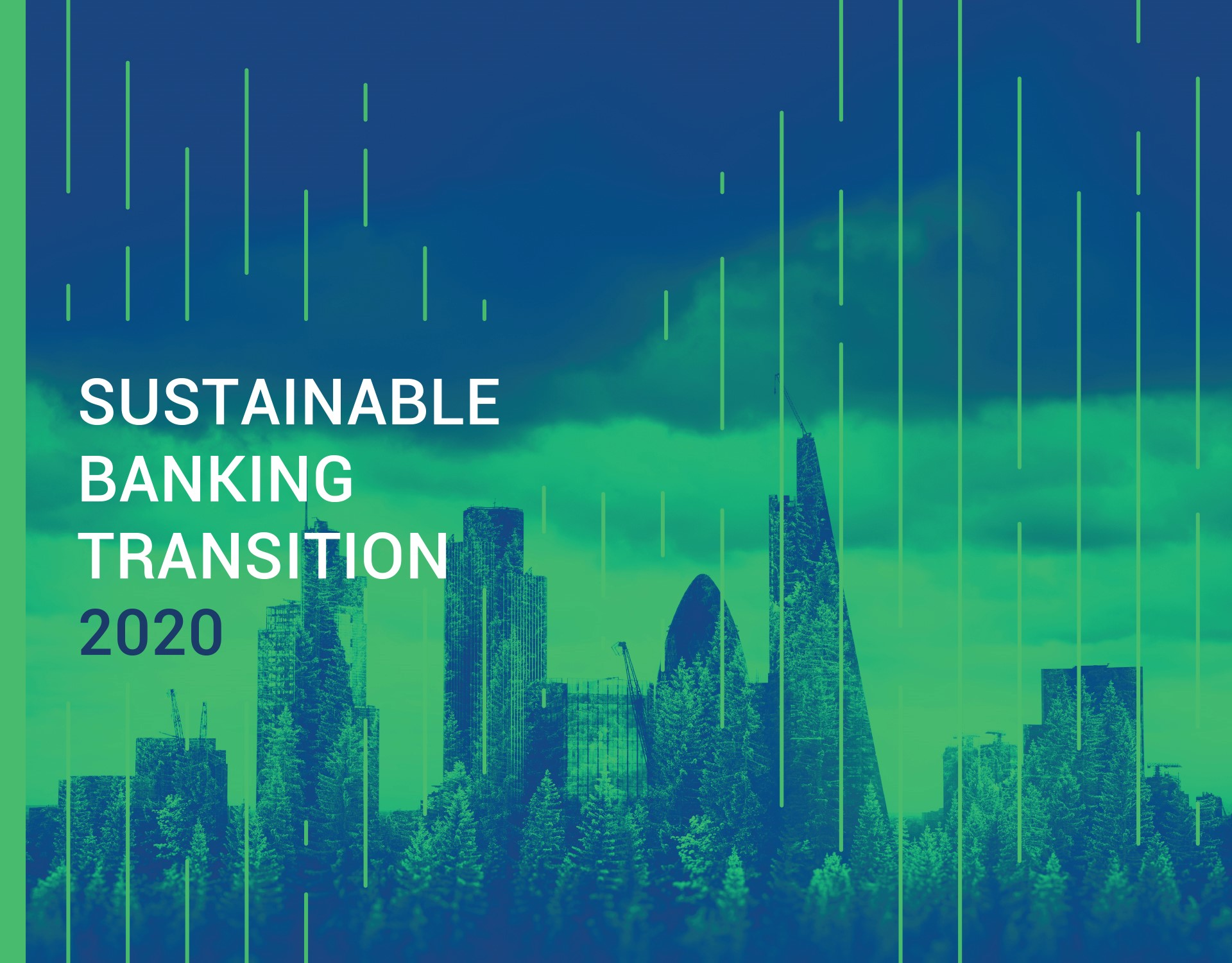 Rapporto Sustainable Banking Transition - SUSTAINABILITY? A NEW NORMAL BANKING