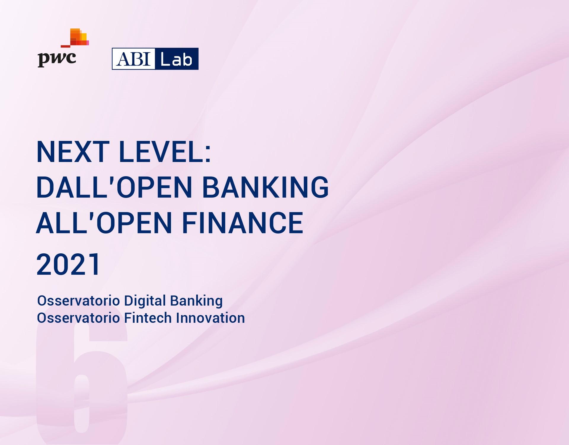 Rapporto ABI Lab PwC 2021 - Dall'Open Banking all'Open Finance